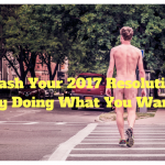 How To Finally Achieve Your New Year's Resolutions (And Do What You Want)