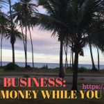 How To Start A Blog Business That Makes Thousands Of Dollars While You Sleep